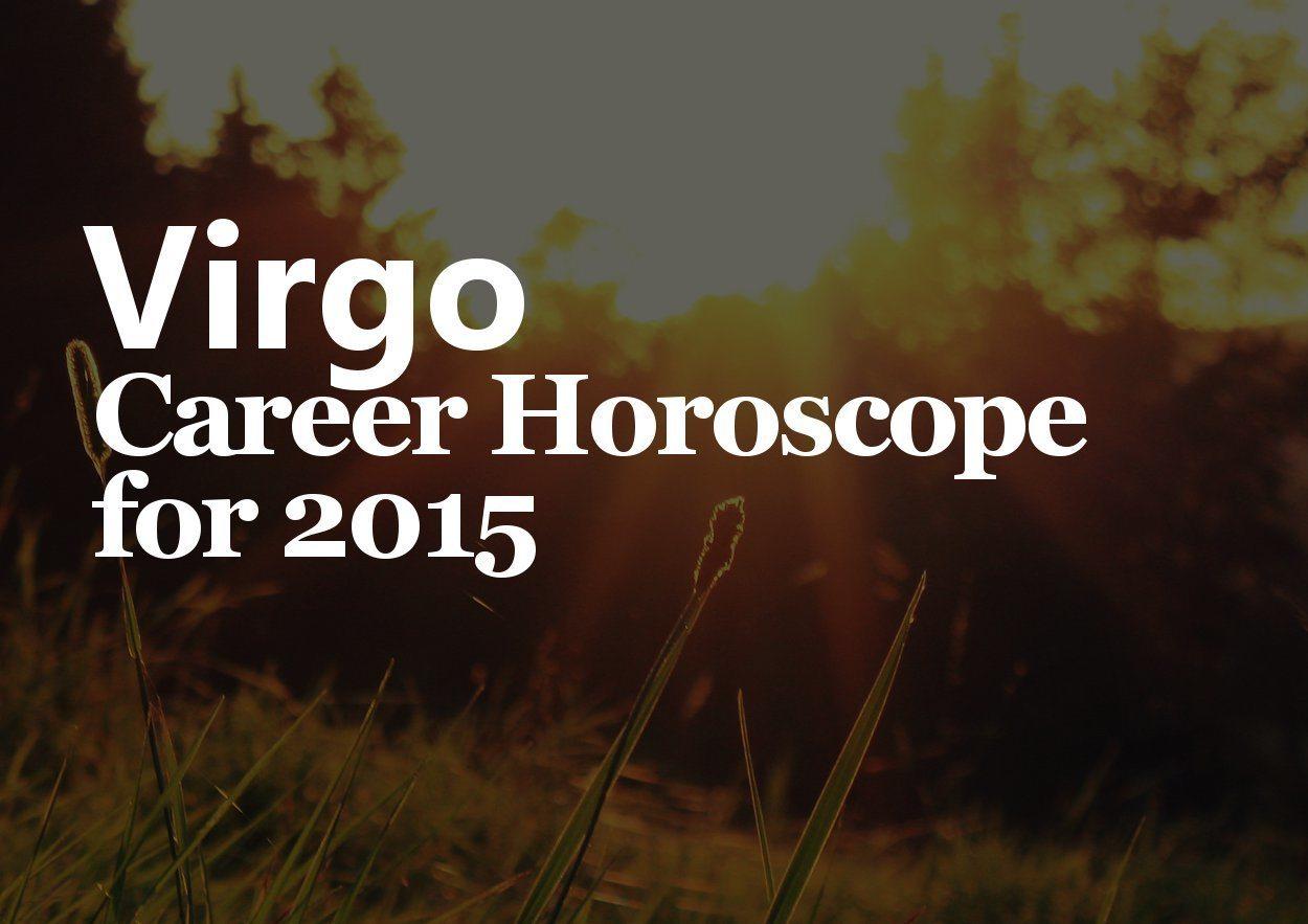 virgo career horoscope 2015