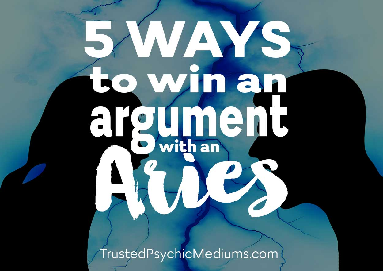 5 Ways to Win an Argument with an Aries