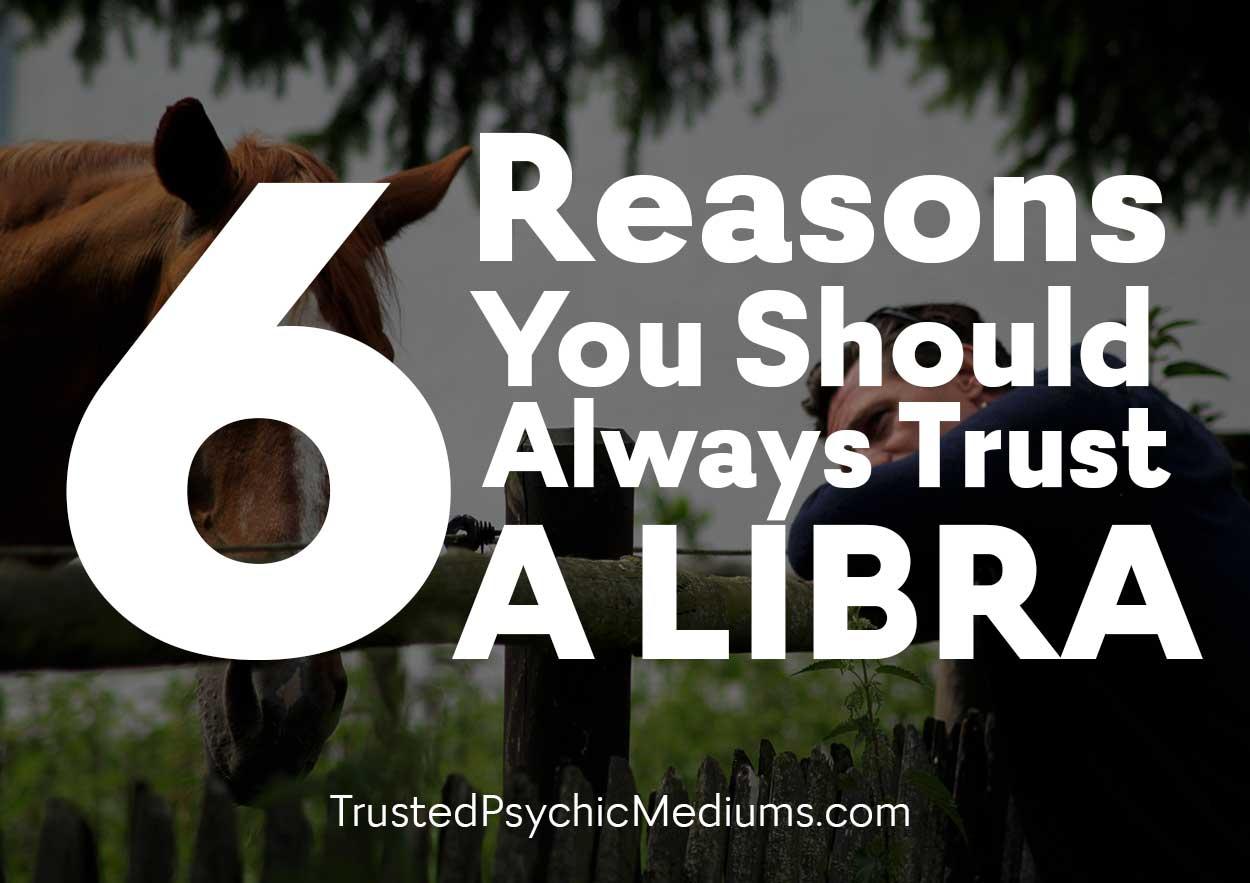 6 Reasons You Should Always Trust a Libra