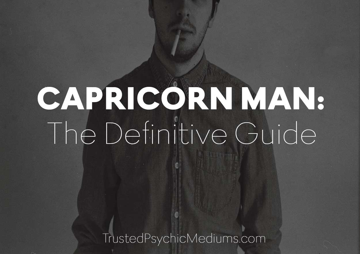 Capricorn Man – The Definitive Guide