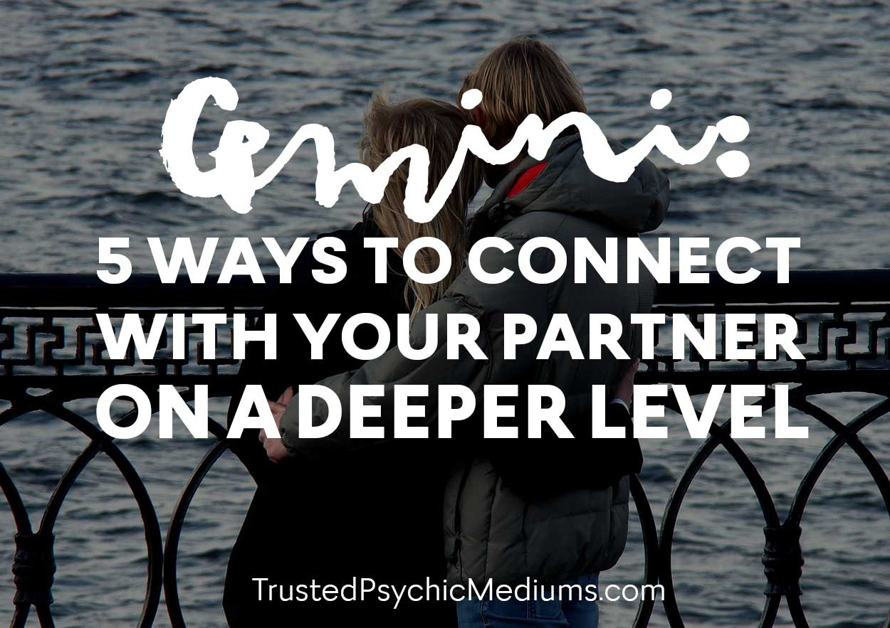 Gemini: 5 Ways To Connect With Your Partner On A Deeper Level