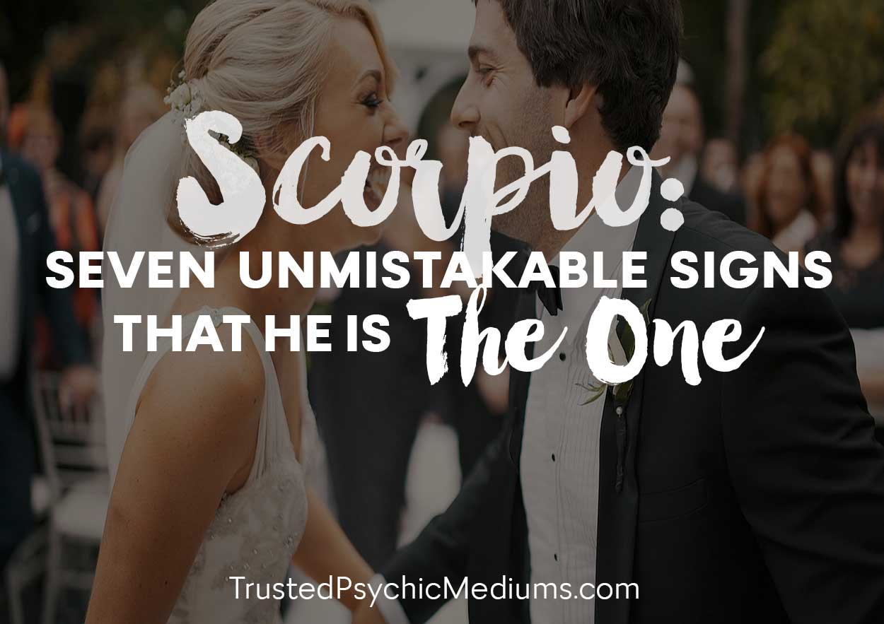 """Scorpio: Seven Unmistakable Signs That He is """"The One"""""""
