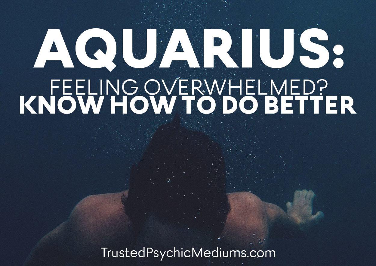 Aquarius-Overhwlmed