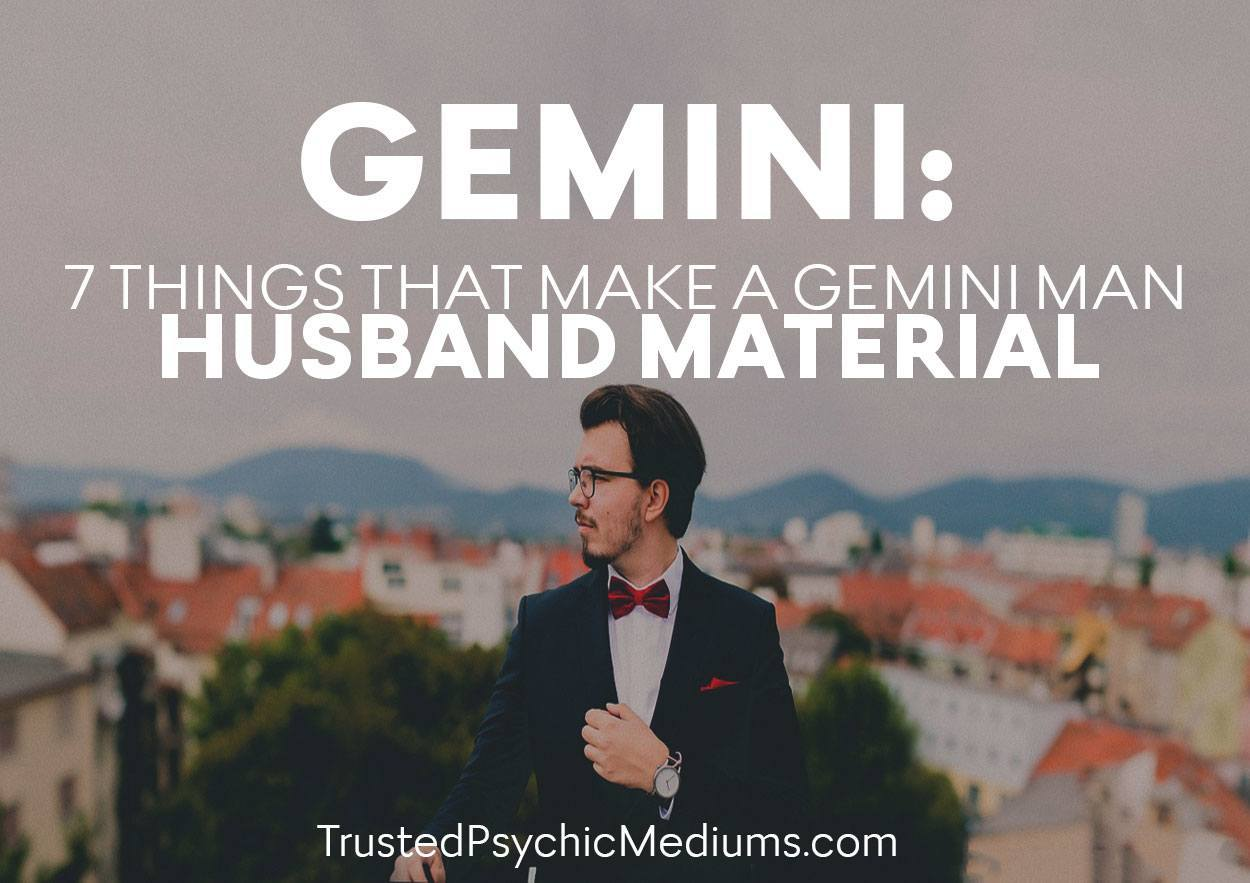 Gemini: Seven Things That Make A Gemini Man Husband Material