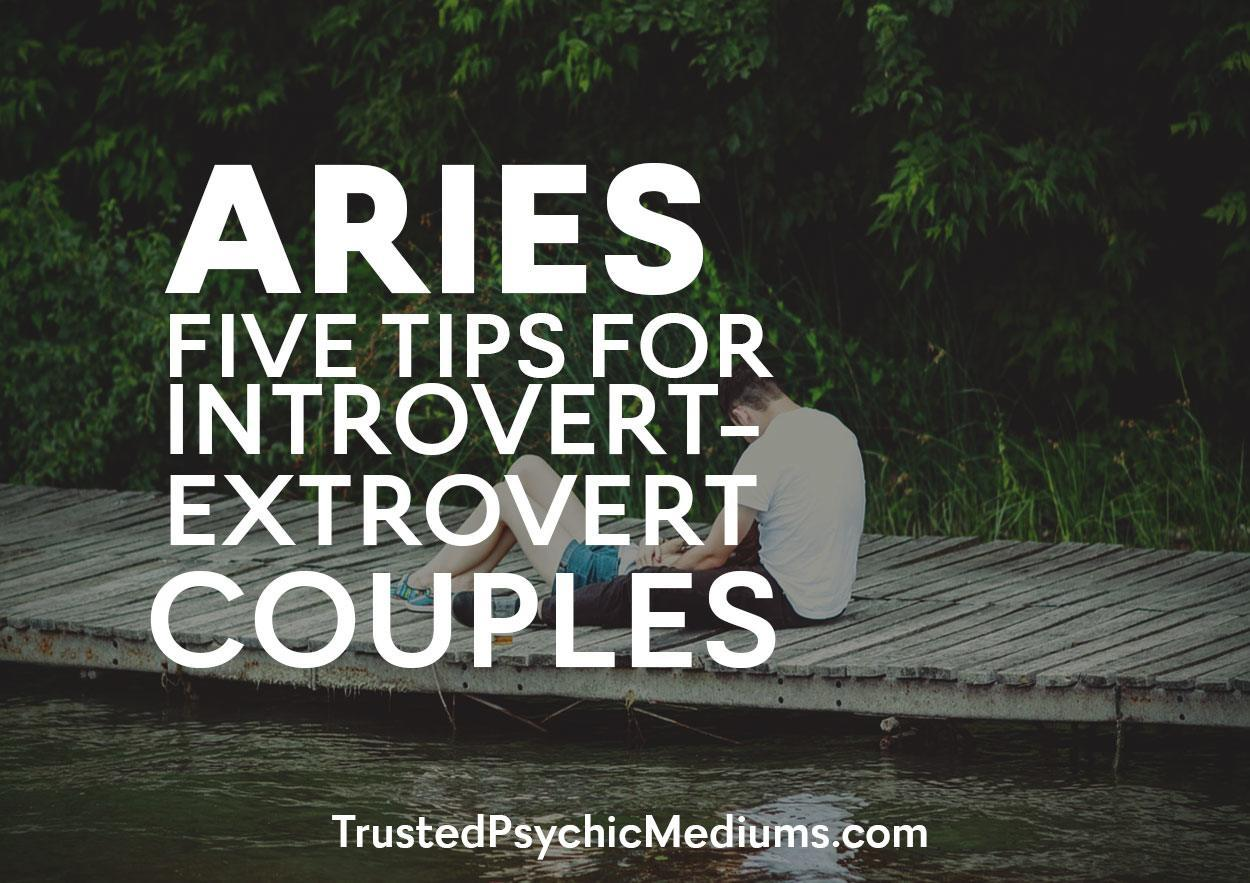 Aries: Five Tips for Introvert-Extrovert Couples