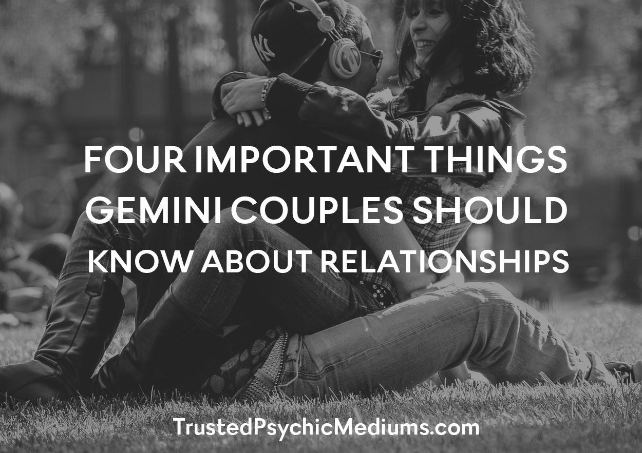 Four Important Things Gemini Couples Should Know About Relationships