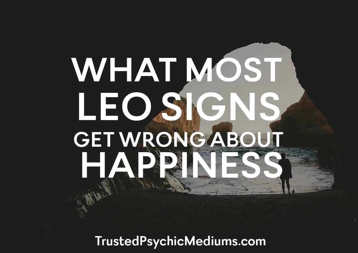 What Most Leo Signs Get Wrong About Happiness