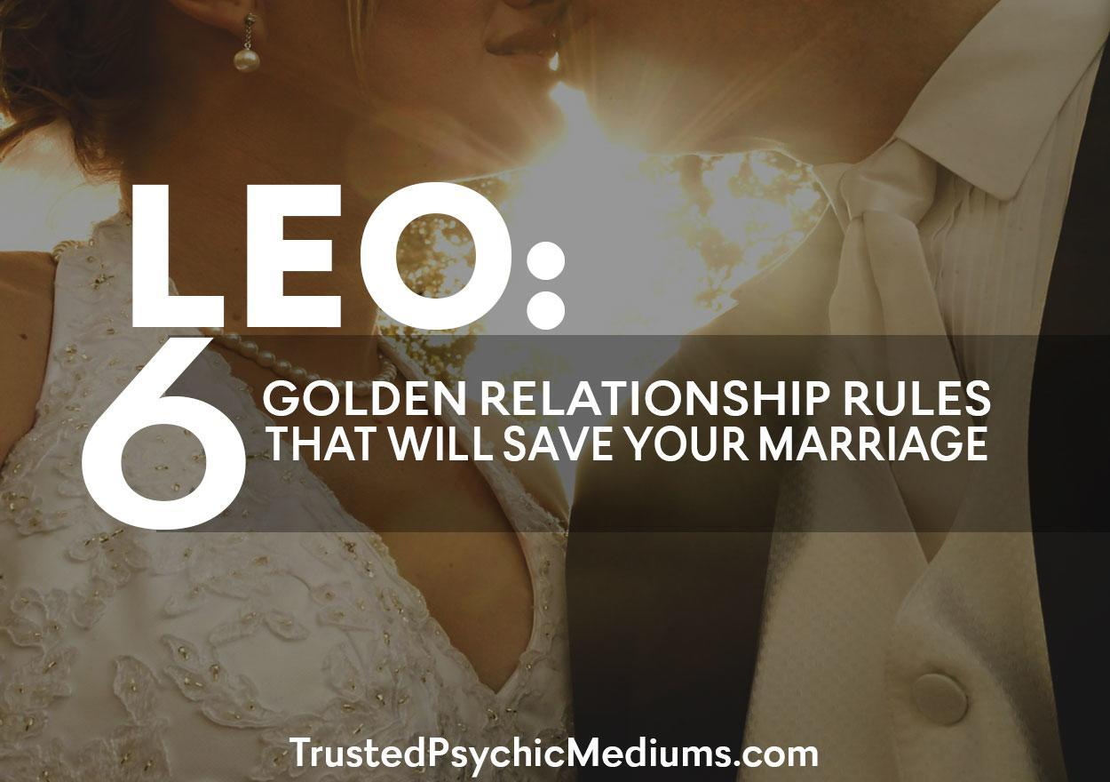 Leo: Six Golden Relationship Rules That Will SAVE Your Marriage