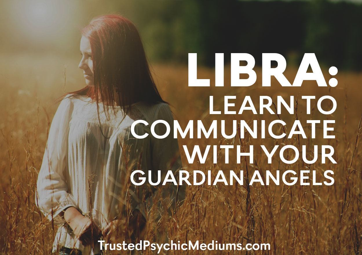 Libra: Learn to Communicate With Your Guardian Angels