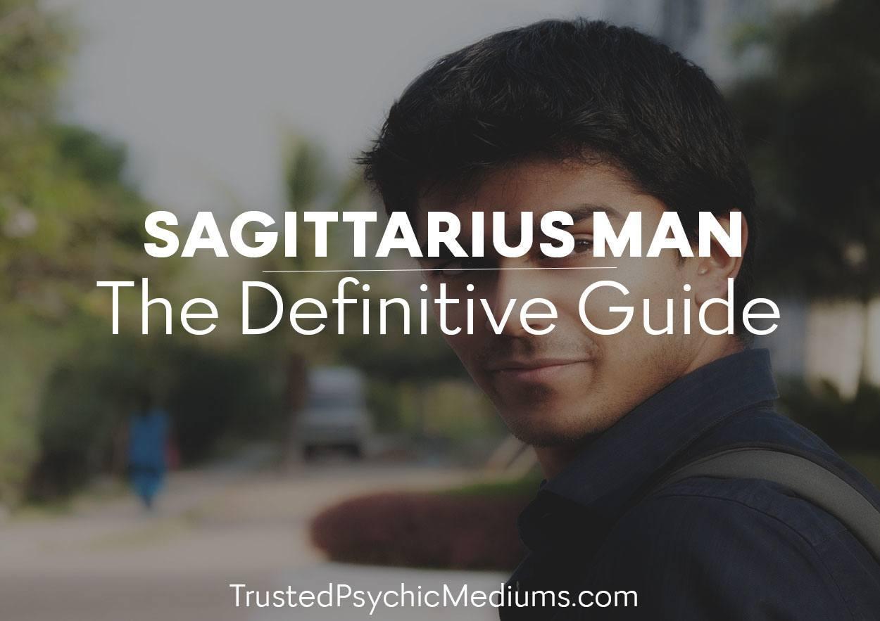 Sagittarius Man-The Definitive Guide
