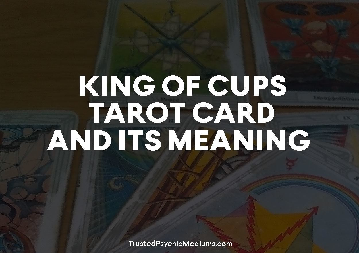 King of Cups Tarot Card and its Meaning