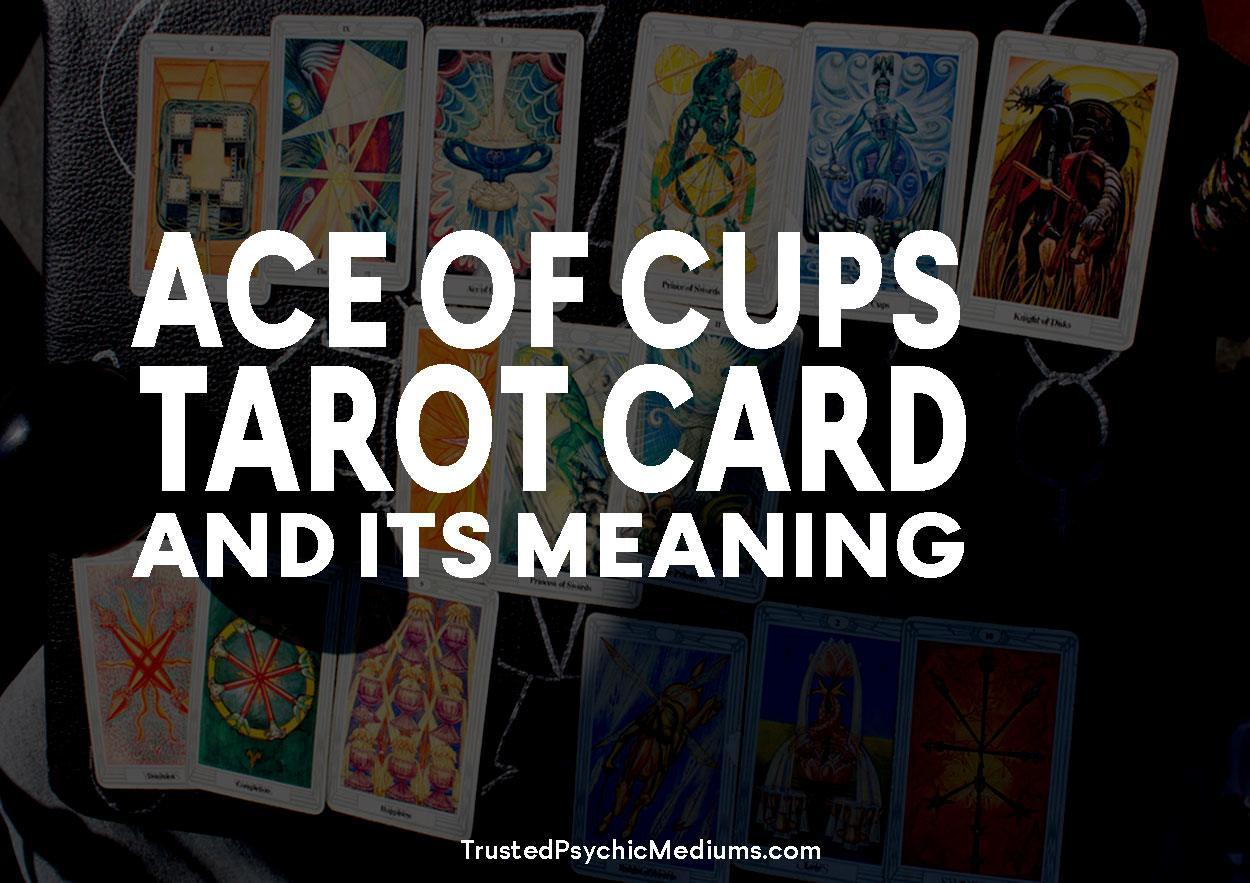 Ace of Cups Tarot Card and its Meaning