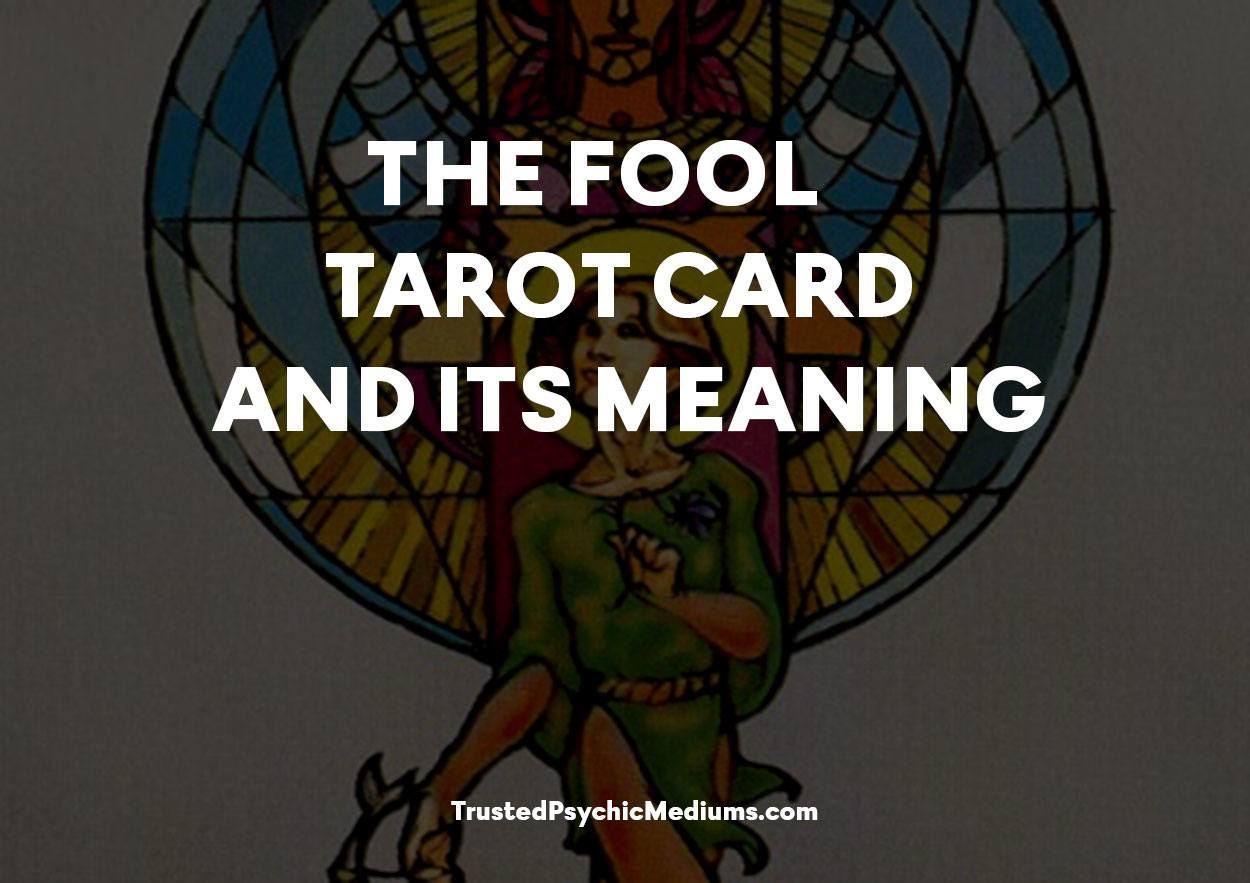 The Fool Tarot Card and its Meaning