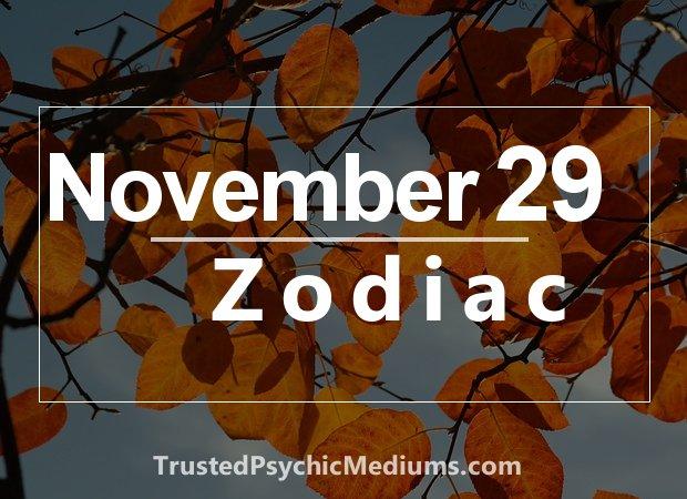 November 29 Zodiac