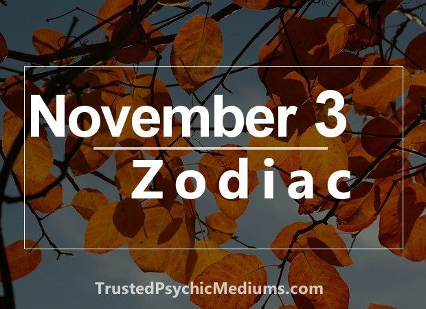 November 3 Zodiac