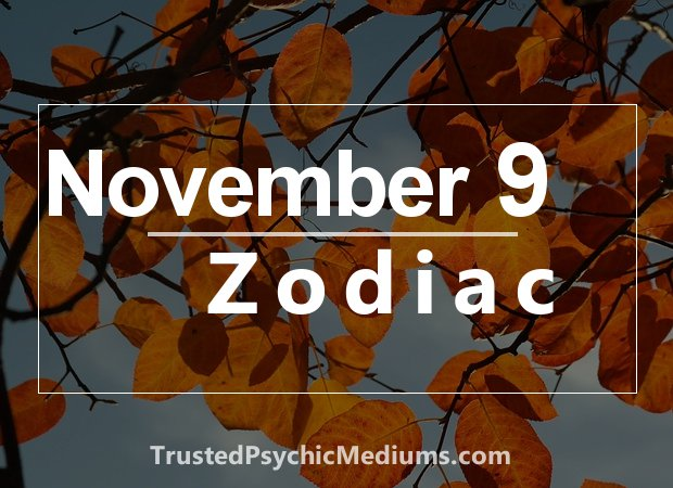 November 9 Zodiac