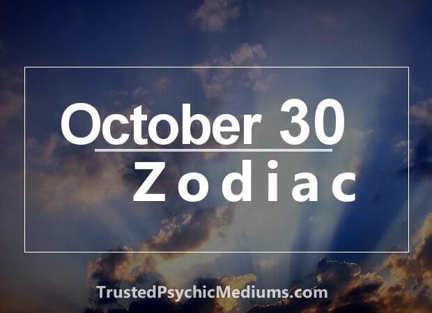 October 30 Zodiac