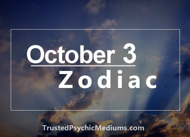 October 3 Zodiac