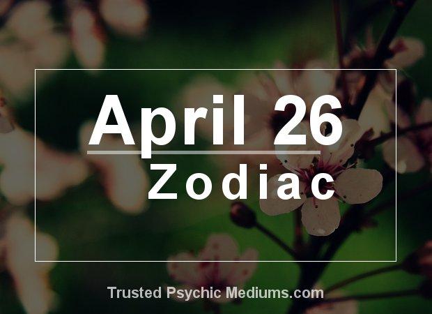 April 26 Zodiac