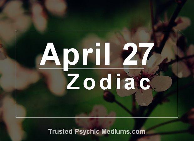 April 27 Zodiac