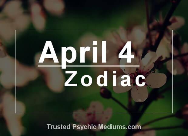 April 4 Zodiac