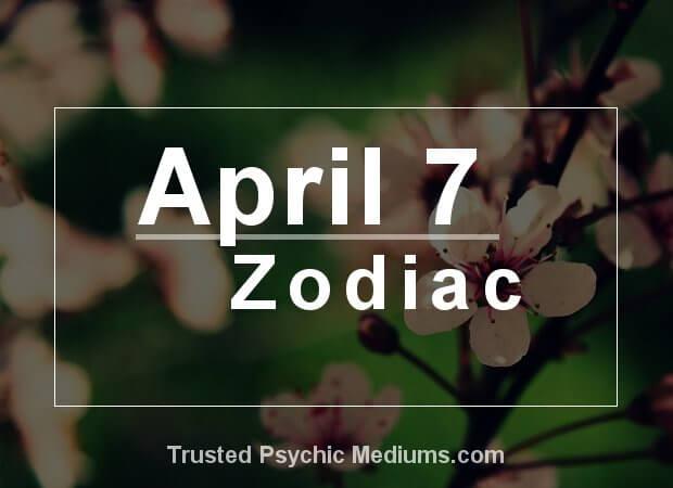 April 7 Zodiac