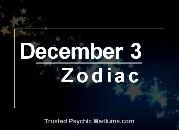 December 3 Zodiac