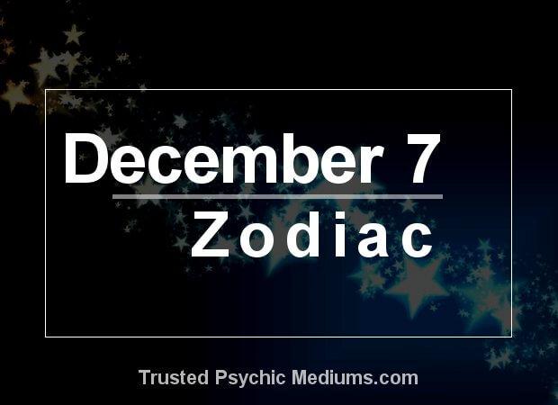 December 7 Zodiac