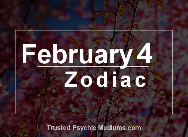 February 4 Zodiac