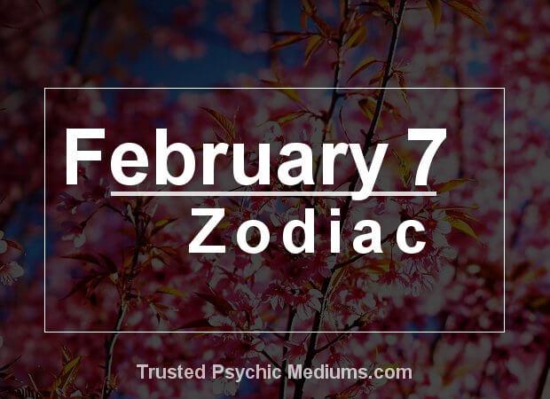 February 7 Zodiac