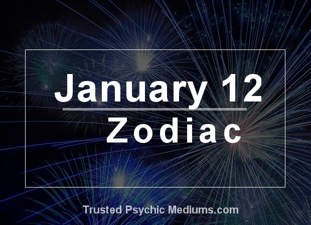 January 12 Zodiac