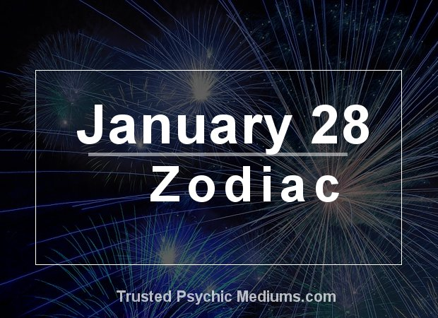 January 28 Zodiac