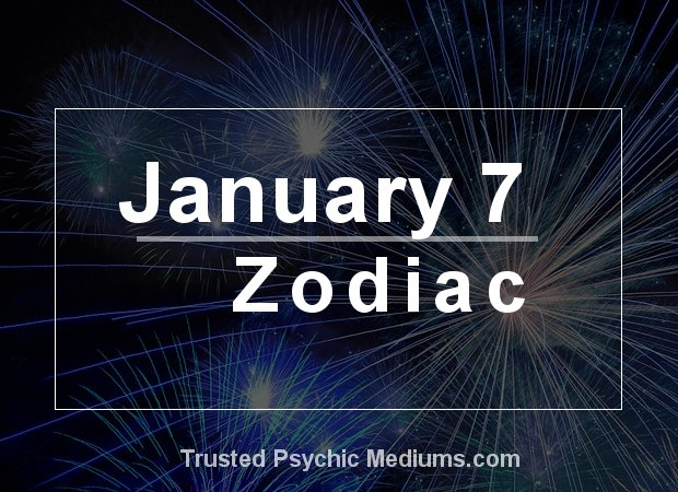 January 7 Zodiac