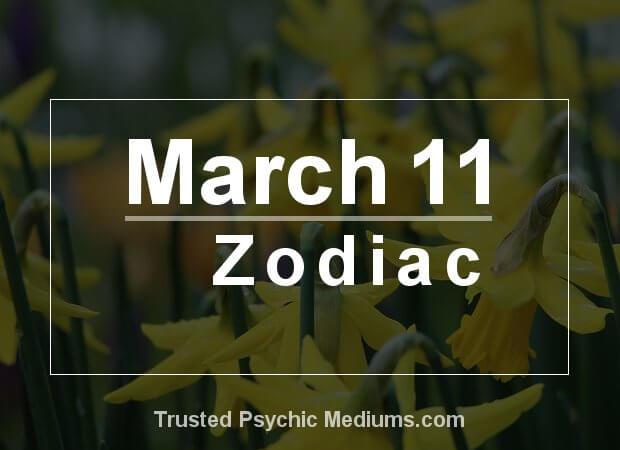 March 11 Zodiac