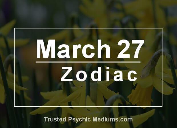 March 27 Zodiac