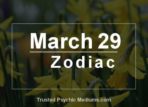 March 29 Zodiac