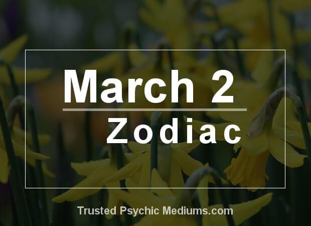 March 2 Zodiac