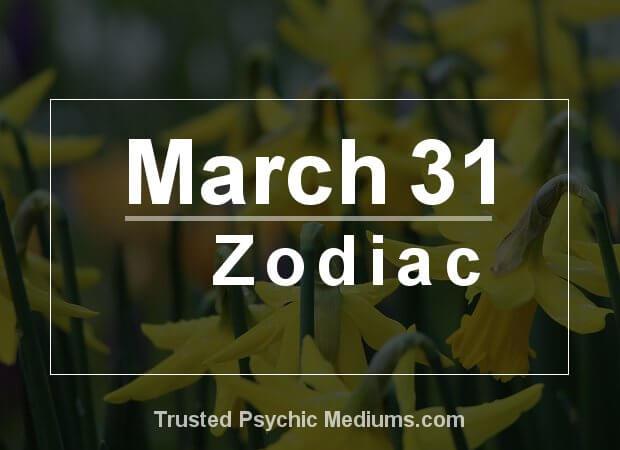 March 31 Zodiac