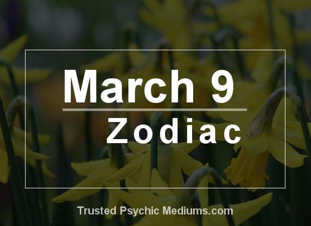 March 9 Zodiac