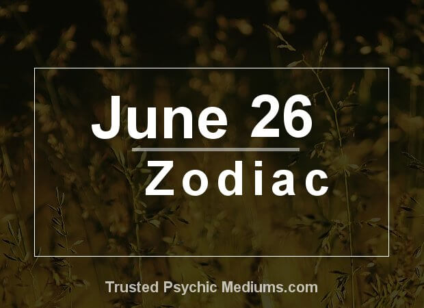 June 26 Zodiac