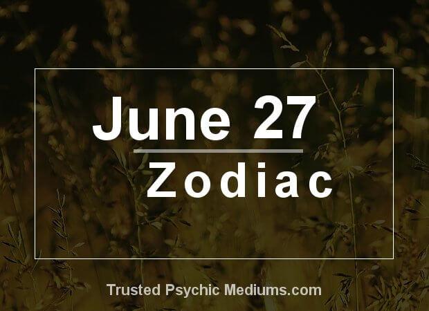 June 27 Zodiac