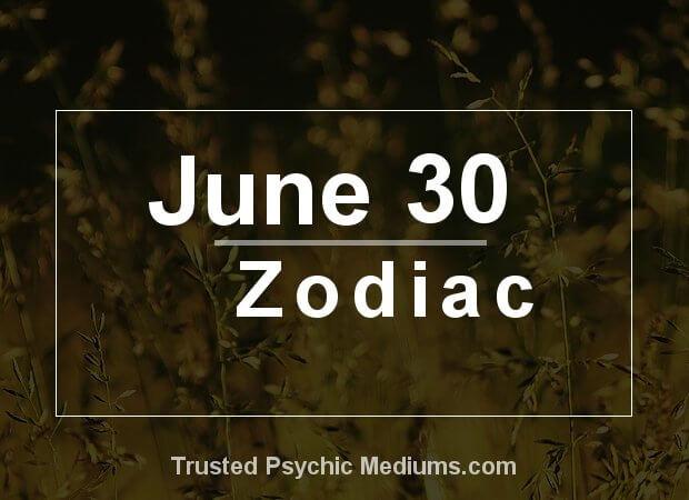 June 30 Zodiac