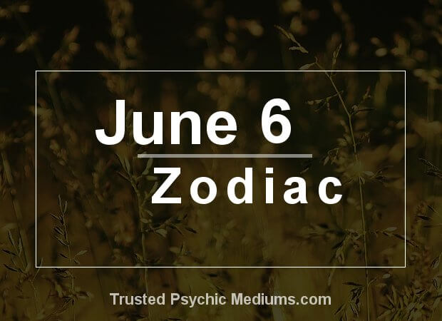 June 6 Zodiac