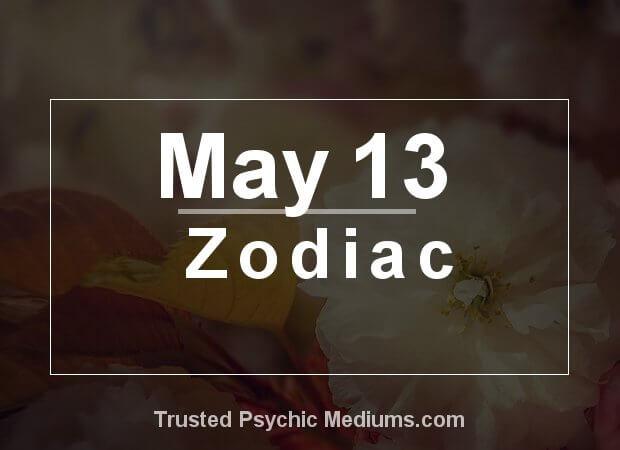 May 13 Zodiac