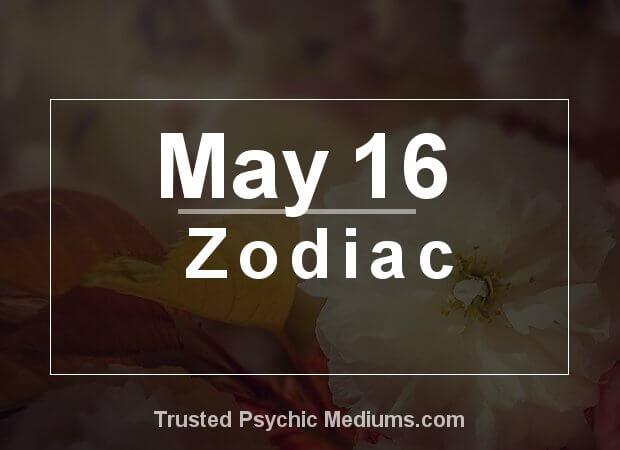 May 16 Zodiac