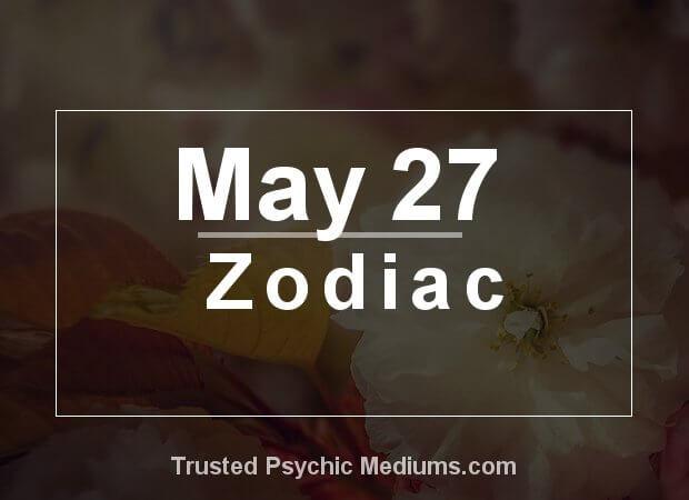 May 27 Zodiac