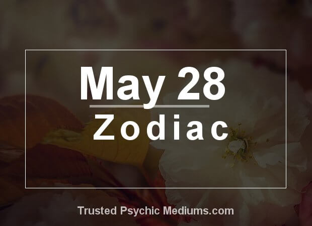 May 28 Zodiac