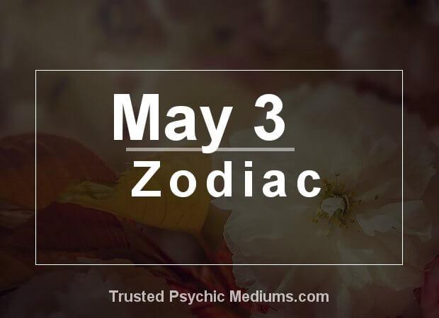 May 3 Zodiac