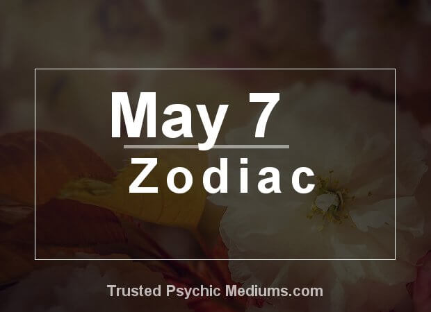 May 7 Zodiac