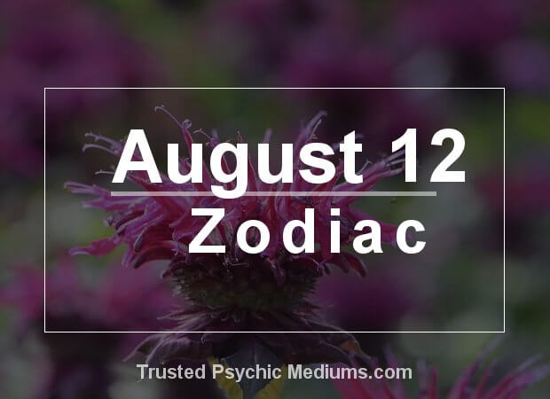 August 12 Zodiac